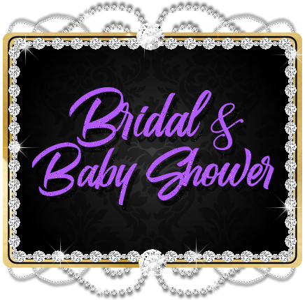 Bridal & Baby Showers